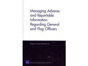 Managing Adverse and Reportable Information Regarding General and Flag Officers