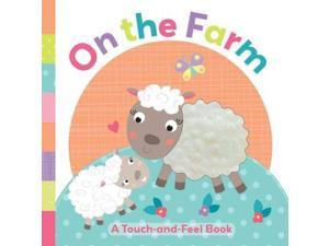 On the Farm (Touch-and-Feel)