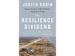 The Resilience Dividend Rodin, Judith