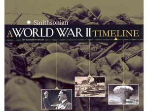 A World War II Timeline (Smithsonian War Timelines)