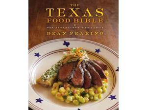 The Texas Food Bible Fearing, Dean/ Choate, Judith (Contributor)/ Dreyer, Eric (Contributor)/ Carlin, Dave (Photographer)