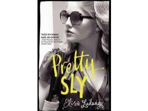 Pretty Sly Pretty Crooked Reprint Ludwig, Elisa