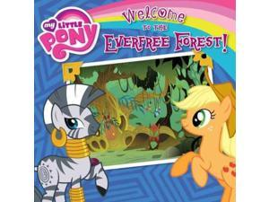 Welcome to the Everfree Forest! (My Little Pony)