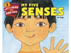 My Five Senses Let's-Read-and-Find-Out Science. Stage 1 Revised Aliki