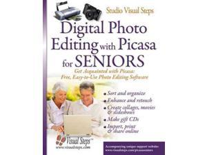 Digital Photo Editing With Picasa for Seniors: Get Acqainted With Picasa: Free, Easy-to-Use Photo Editing Software
