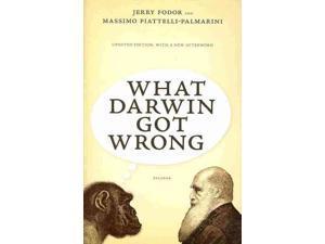 What Darwin Got Wrong Reprint Fodor, Jerry/ Piattelli-Palmarini, Massimo