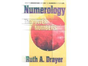 Numerology: The Power in Numbers