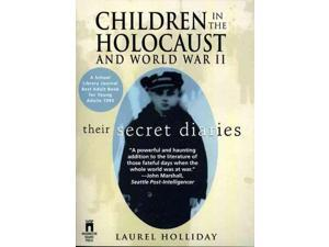 Children in the Holocaust and World War II Holliday, Laurel (Editor)