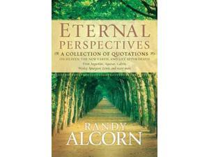 Eternal Perspectives Alcorn, Randy C. (Editor)