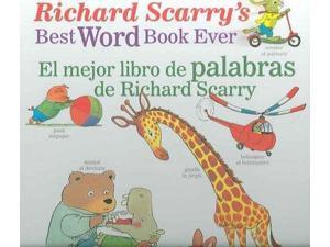 El Mejor Libro De Palabras De Richard Scarry/ Richard Scarry's Best Word Book Ever Bilingual Scarry, Richard