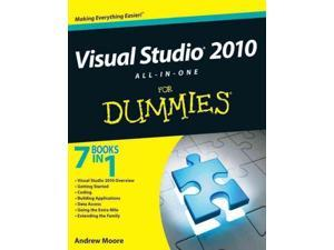 Visual Studio 2010 All-in-One for Dummies For Dummies Series Moore, Andrew