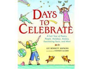 Days to Celebrate Hopkins, Lee Bennett/ Alcorn, Stephen (Illustrator)