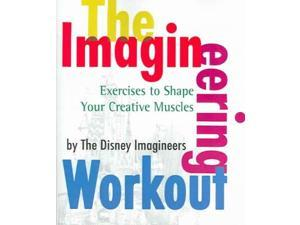 The Imagineering Workout Van Pelt, Peggy (Editor)