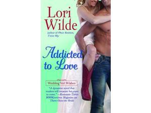 Addicted to Love Wilde, Lori