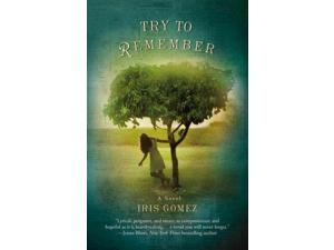 Try to Remember 1 Gomez, Iris