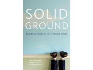 Solid Ground Boorstein, Sylvia/ Fischer, Norman/ Rinpoche, Tsoknyi