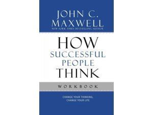 How Successful People Think Workbook CSM WKB Maxwell, John C.