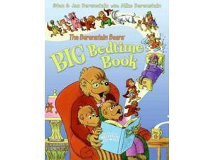 The Berenstain Bears' Big Bedtime Book (The Berenstain Bears)