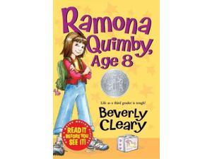 Ramona Quimby, Age 8 Ramona Reprint Cleary, Beverly/ Rogers, Jacqueline (Illustrator)