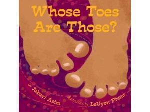 Whose Toes are Those? BRDBK Asim, Jabari/ Pham, Leuyen (Illustrator)