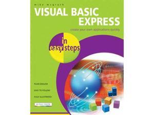 Visual Basic Express in Easy Steps In Easy Steps McGrath, Mike