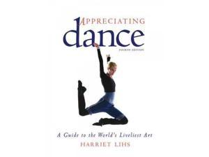 Appreciating Dance 4 Lihs, Harriet R.