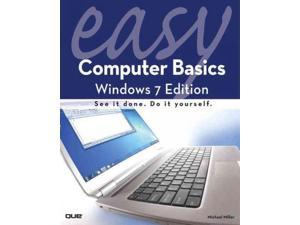 Easy Computer Basics: Windows 7 Edition (Que's Easy Series)