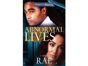 Abnormal Lives Strebor on the Streetz Rae