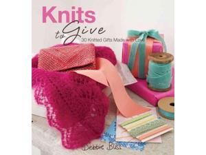 Knits to Give Bliss, Debbie/ Wincer, Penny (Photographer)