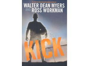 Kick Myers, Walter Dean/ Workman, Ross