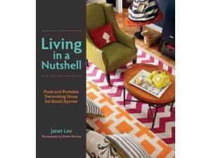 Living in a Nutshell Lee, Janet/ Herring, Aimee (Photographer)