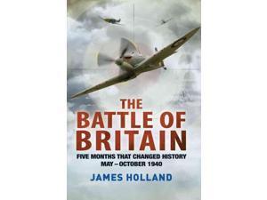 The Battle of Britain Reprint Holland, James