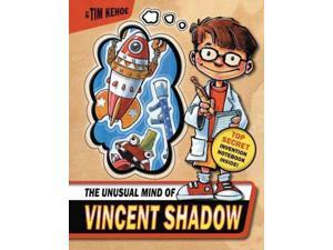 The Unusual Mind of Vincent Shadow (Vincent Shadow)