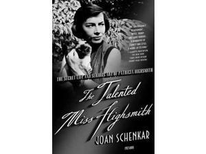 The Talented Miss Highsmith Reprint Schenkar, Joan