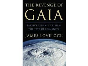 The Revenge of Gaia Lovelock, James/ Tickell, Crispin (Foreward By)