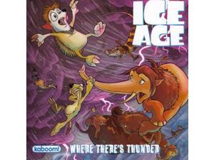 Where There's Thunder (Ice Age)