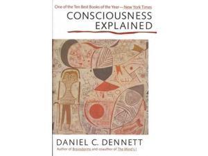 Consciousness Explained Dennett, Daniel C./ Weiner, Paul (Illustrator)