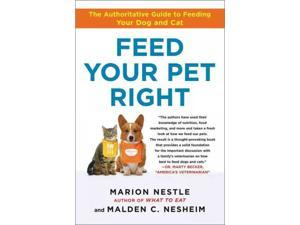 Feed Your Pet Right Nestle, Marion/ Nesheim, Malden