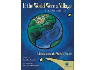 If the World Were a Village CitizenKid 2 Smith, David J./ Armstrong, Shelagh (Illustrator)