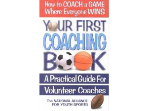 Your First Coaching Book Not Available (Not Available)