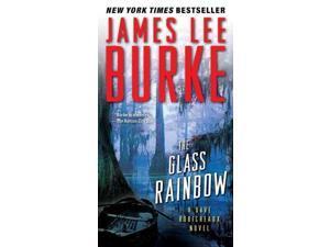The Glass Rainbow (Dave Robicheaux)