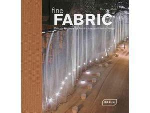 Fine Fabric: Delicate Materials for Architecture and Interior Design