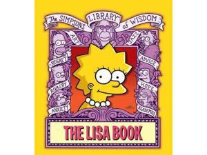 The Lisa Book The Simpsons Library of Wisdom Morrison, Bill (Editor)/ Groening, Matt (Editor)