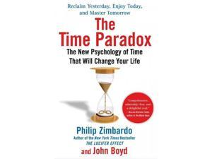 The Time Paradox: The New Psychology of Time That Can Change Your Life