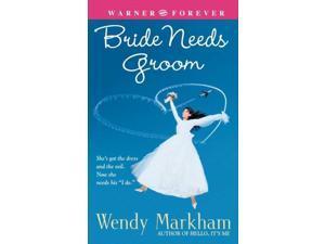 Bride Needs Groom Markham, Wendy