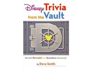 Disney Trivia from the Vault: Secrets Revealed and Questions Answered