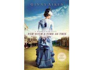 For Such a Time As This Women of Hope Aiken, Ginny
