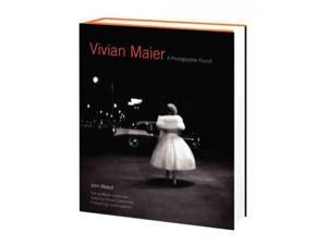 Vivian Maier Maloof, John/ Heiferman, Marvin/ Greenberg, Howard (Editor)/ Lippman, Laura (Foreward By)