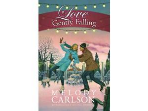 Love Gently Falling Carlson, Melody