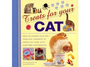 Treats for Your Cat Treats for Your Pet 1 Burton, Jane (Photographer)